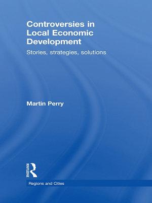 Controversies in Local Economic Development