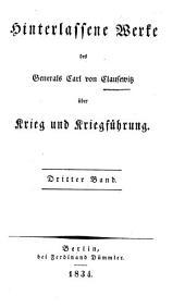 Hinterlassene Werke des Generals Carl von Clausewitz über Krieg und Kriegführung: Band 3