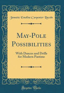 May-Pole Possibilities
