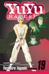 YuYu Hakusho, Vol. 19: The Saga Comes To An End!