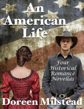 An American Life: Four Historical Romance Novellas