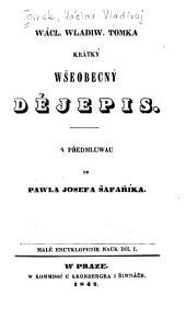 Wácl. Wladiw. Tomka Krátký wšeobecný dějepis