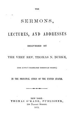 The Sermons  Lectures  and Addresses
