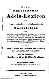 Neues preussisches Adels-Lexicon, oder, Genealogische und diplomatische Nachrichten: -6.Bd. Supplement