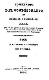 Compendio del Confesonario en mexicano y castellano: para los que ignoren el primero puedan á lo menos en los cusos de necesidad administrar á los indígenas el sacramento de la Penitencia