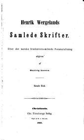 Henrik Wergelands samlede skrifter: bd. Norges konstitutions historie. (Til maj 1814.)
