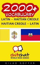 2000+ Latin - Haitian Creole Haitian Creole - Latin Vocabulary