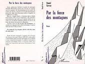 PAR LA FORCE DES MONTAGNES