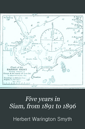 Five Years in Siam, from 1891 to 1896: Volume 2