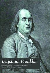 Benjamin Franklin: His Life