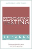 Successful Psychometric Testing in a Week: Teach Yourself