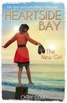 Heartside Bay 1  The New Girl PDF