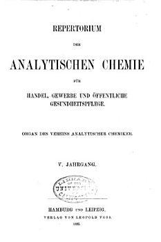 Repertorium der analytischen Chemie f  r Handel  Gewerbe und   ffentliche Gesundheitspflege PDF
