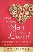 What Makes a Man Feel Loved PDF