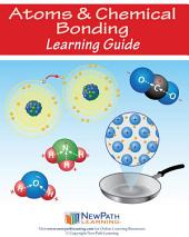 Atoms & Chemical Bonding Science Learning Guide