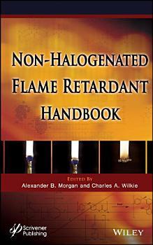 The Non halogenated Flame Retardant Handbook PDF