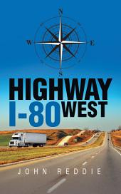 Highway I-80 West