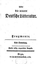 Ueber die neuere Deutsche Litteratur: Fragmente, Band 1