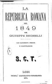 La repubblica romana del 1849: Volume 2