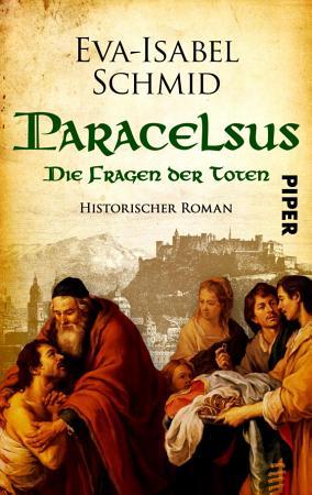 Paracelsus   Die Fragen der Toten PDF