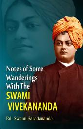 Notes of Some Wonderings With the Swami Vivekananda