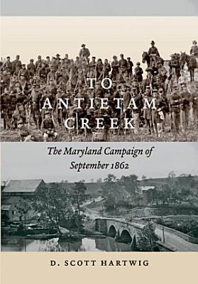 To Antietam Creek