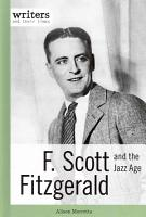 F  Scott Fitzgerald and the Jazz Age PDF