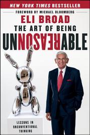 The Art Of Being Unreasonable