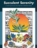 Succulent Serenity  a Coloring Book