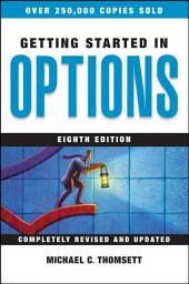 Getting Started in Options: Edition 8
