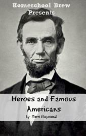 Heroes and Famous Americans: Fourth Grade Social Science Lesson, Activities, Discussion Questions and Quizzes
