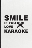 Smile If You Love Karaoke