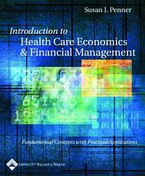 Introduction to Health Care Economics & Financial Management