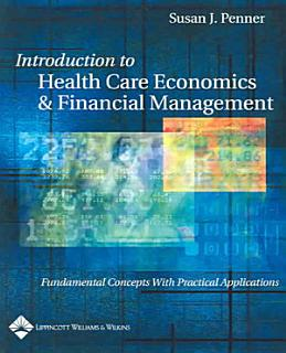 Introduction to Health Care Economics   Financial Management Book