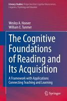 The Cognitive Foundations of Reading and Its Acquisition PDF