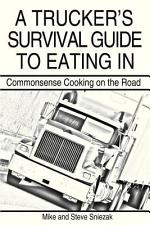 A Trucker's Survival Guide to Eating In