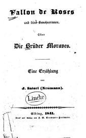 Vallon de Roses und seine Bewohnerinnen: oder, die Brüder Moraves ; eine Erzählung