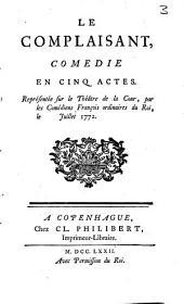 Le complaisant: comédie en cinq actes