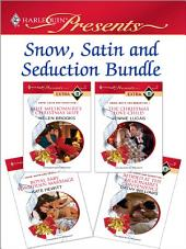 Snow, Satin and Seduction Bundle: The Millionaire's Christmas Wife\The Christmas Love-Child\Royal Baby, Forbidden Marriage\Bedded at the Billionaire's Convenience