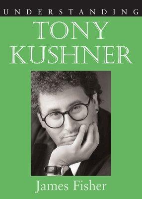Understanding Tony Kushner
