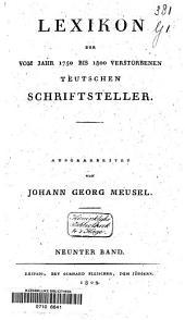Lexikon der vom Jahr 1750 bis 1800 verstorbenen Teutschen Schriftsteller: Band 5