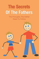 The Secrets Of The Fathers