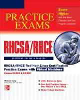 RHCSA RHCE Red Hat Linux Certification Practice Exams with Virtual Machines  Exams EX200   EX300  PDF