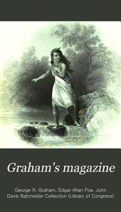 Graham's Magazine: Volumes 26-27