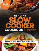 Healthy Slow Cooker Cookbook For Beginners