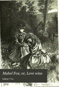 Mabel Fox  or  Love wins Book