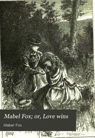 Mabel Fox  Or  Love Wins