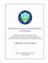 Marketing Violent Entertainment to Children: A Fifth Follow-up Review of Industry Practices in the Motion Picture, Music Recording & Electronic Game Industries
