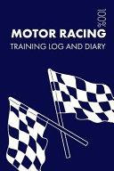 Motor Racing Training Log and Diary