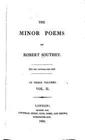 The Minor Poems of Robert Southey: Volume 2